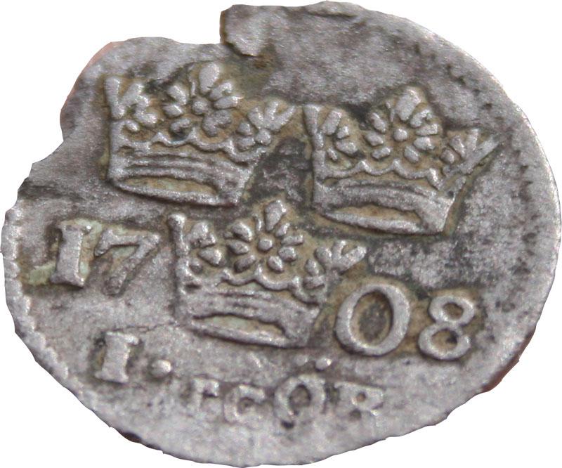 Myntet är en ettöring från 1708.